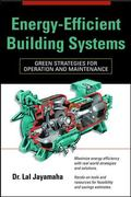 Energy-Efficient Building Systems Green Strategies for Operation and Maintenance