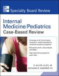 Internal Medicine/Pediatrics Case-Based Review