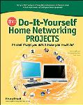 Do It Yourself Home Networking Projects