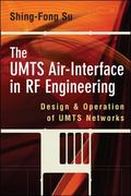 UMTS Air-Interface in RF Engineering Design and Operation of Umts Networks