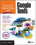How to Do Everything With Google Power Tools
