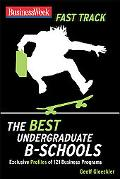 BusinessWeek Fast Track to the Best Undergraduate B-Schools