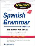 Schaum's Outline of Spanish Grammar, 5ed