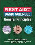 First Aid for the Basic Sciences: General Principles