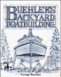 Buheler's Backyard Boatbuilding