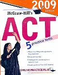 McGraw-Hill's ACT, 2009 Edition