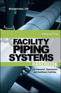 Piping Systems: For Industrial, Commercial, and Healthcare Facilities