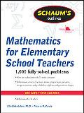 Schaum's Outline of Mathematics for Elementary School Teachers (Schaum's Outline Series)