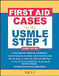 First Aid Cases for the USMLE Step 1: Second Edition