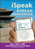 iSpeak Korean Phrasebook (MP3 Disc + Guide)