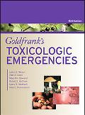 Goldfrank's Toxicologic Emergencies, Ninth Edition (Goldfrank's Toxicologic Emergenciess))