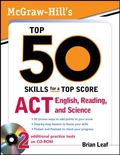 McGraw-Hill's Top 50 Skills for a Top Score: ACT English, Reading, and Science (Mcgraw-Hills...