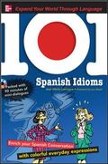 Spanish Idioms: Enrich Your Spanish Conversation with Colorful Everyday Expressions
