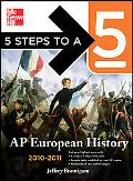 5 Steps to a 5 AP European History, 2010-2011 Edition (5 Steps to a 5 on the Advanced Placem...