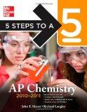 5 Steps to a 5 AP Chemistry, 2010-2011 Edition (5 Steps to a 5 on the Advanced Placement Exa...