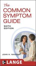 The common symptom Guide 6/e