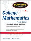 Schaum's Outline of College Mathematics, Fourth Edition (Schaum's Outline Series)