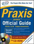 The Praxis Series Official Guide with CD-ROM