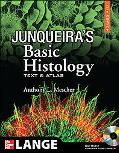 Junqueira's Basic Histology: Text & Atlas