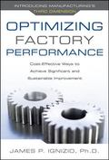 Optimizing Factory Performance: Cost-Effective Ways to Achieve Significant and Sustainable I...