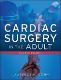 Cardiac Surgery in the Adult 4/e (Set 2)