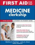 First Aid for the Medicine Clerkship, Third Edition (First Aid Series)