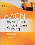 AACN Essentials of Critical-Care Nursing, Second Edition