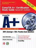 CompTIA A+ Certification Study Guide, Seventh Edition (Exam 220-701 & 220-702) (Certificatio...