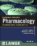 Katzung & Trevor's Pharmacology Examination and Board Review, Ninth Edition (McGraw-Hill Spe...