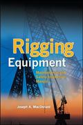 Rigging Equipment and Systems : Maintenance and Inspection Manual