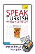Speak Turkish with Confidence with Three Audio CDs: A Teach Yourself Guide (Teach Yourself L...