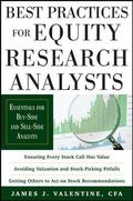 Best Practices for Equity Research Analysts : Essentials for Buy-Side and Sell-Side Analysts