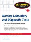 Schaum's Outline of Nursing Laboratory and Diagnostic Tests