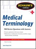 Schaum's Outline of Medical Terminology