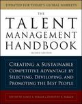 The Talent Management Handbook: Creating a Sustainable Competitive Advantage by Selecting, D...