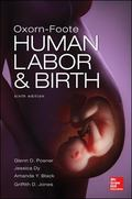 Oxorn Foote Human Labor and Birth, Sixth Edition