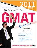 McGraw-Hill's GMAT, 2011 Edition (Mcgraw Hill's Gmat (Book Only))