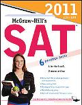 McGraw-Hill's SAT, 2011 Edition (Mcgraw Hill's Sat)