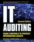 IT Auditing Using Controls to Protect Information Assets