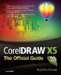 CorelDRAW X5 (Official Guide)