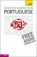 50 Ways to Improve Your Portuguese: A Teach Yourself Guide