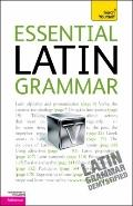 Essential Latin Grammar: A Teach Yourself Guide