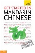 Get Started in Mandarin Chinese : A Teach Yourself Guide