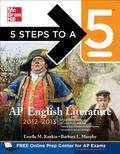 5 Steps to a 5 AP English Literature, 2012-2013 Edition (5 Steps to a 5 on the Advanced Plac...