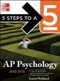 5 Steps to a 5 AP Psychology, 2012-2013 Edition (5 Steps to a 5 on the Advanced Placement Ex...
