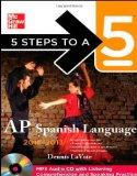 5 Steps to a 5 AP Spanish Language with MP3 Disk, 2012-2013 Edition (5 Steps to a 5 on the A...