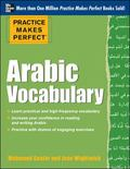 Practice Makes Perfect Arabic Vocabulary: With 145 Exercises (Practice Makes Perfect (McGraw...