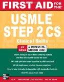 First Aid for the USMLE Step 2 CS, Fourth Edition (First Aid USMLE)