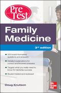 Family Medicine PreTest Self-Assessment And Review, Third Edition (PreTest Clinical Medicine)