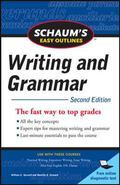 Schaum's Easy Outline of Writing and Grammar, Second Edition